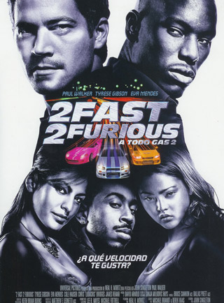 2 Fast 2 Furious (A todo gas 2)