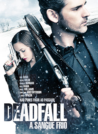 Deadfall – A Sangue Frio